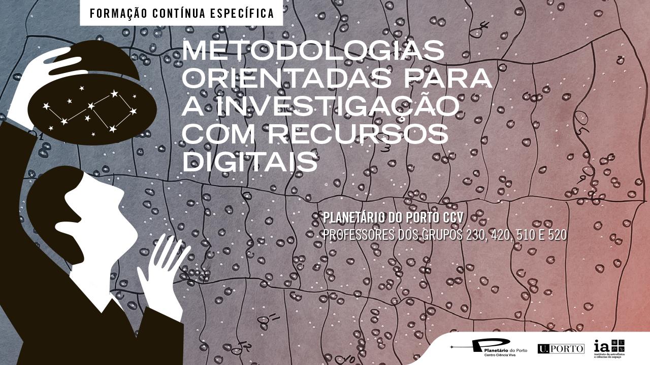 Metodologias orientadas para a investigação com recursos digitais