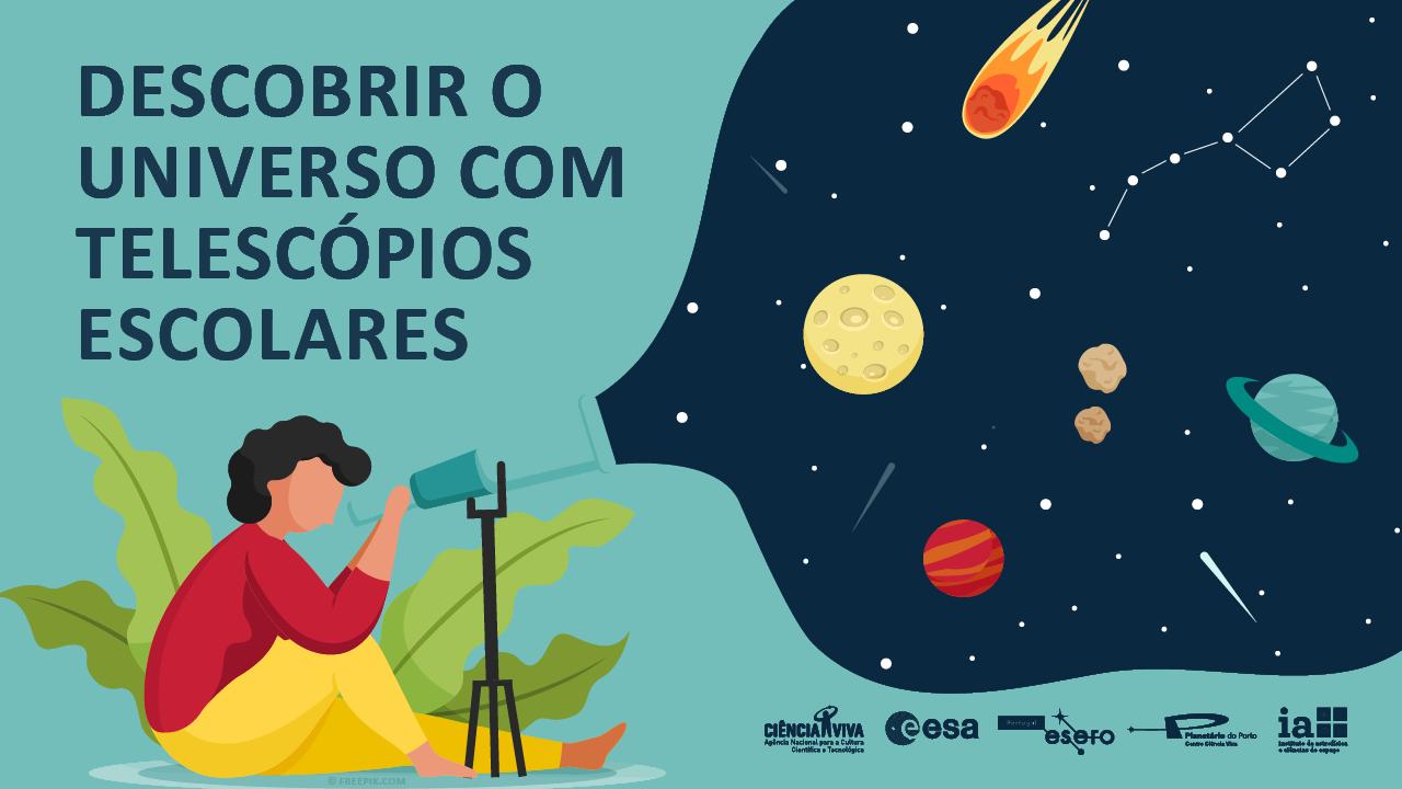 Descobrir o Universo com Telescópios Escolares II